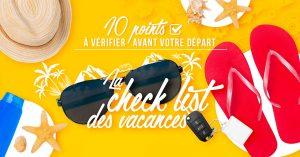 Check List des Vacances 2019
